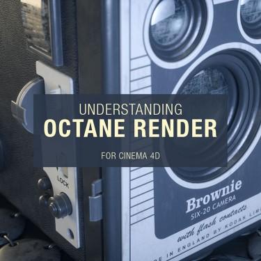 Understanding Octane Render