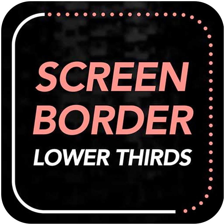 premiumvfx screen border lower thirds