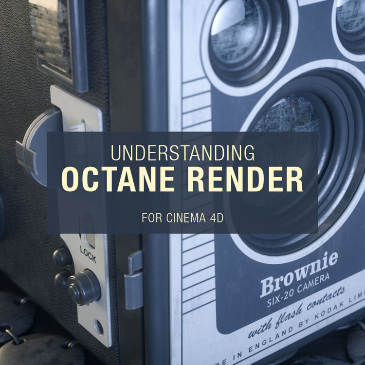 Octane Render for MAXON Cinema 4D Training