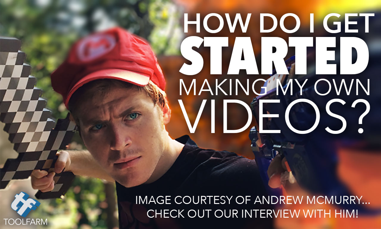 How do I get started making my own videos?