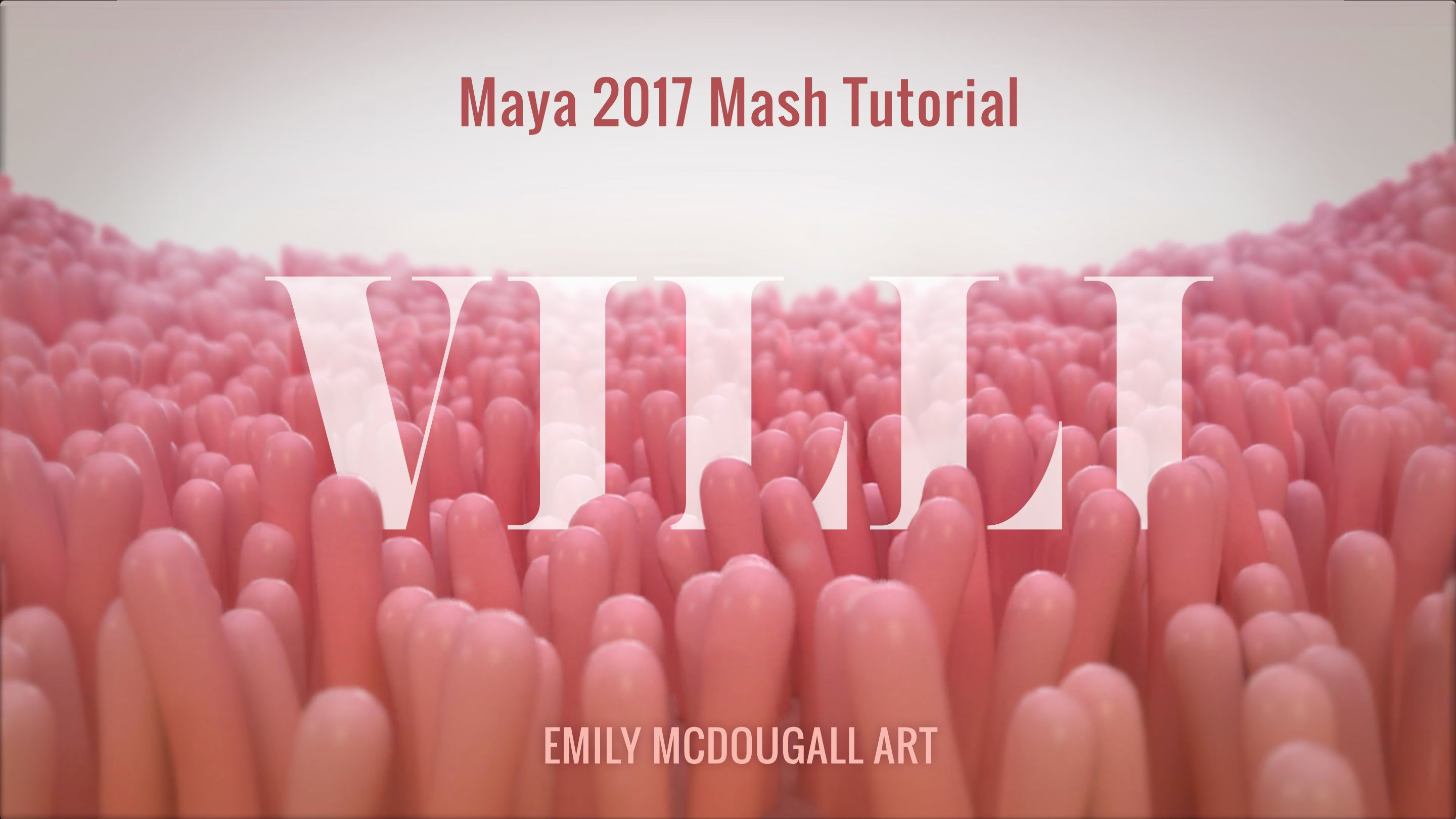 Medical Animation Tutorial: Create Villi using Maya 2017 MASH Motion Graphics