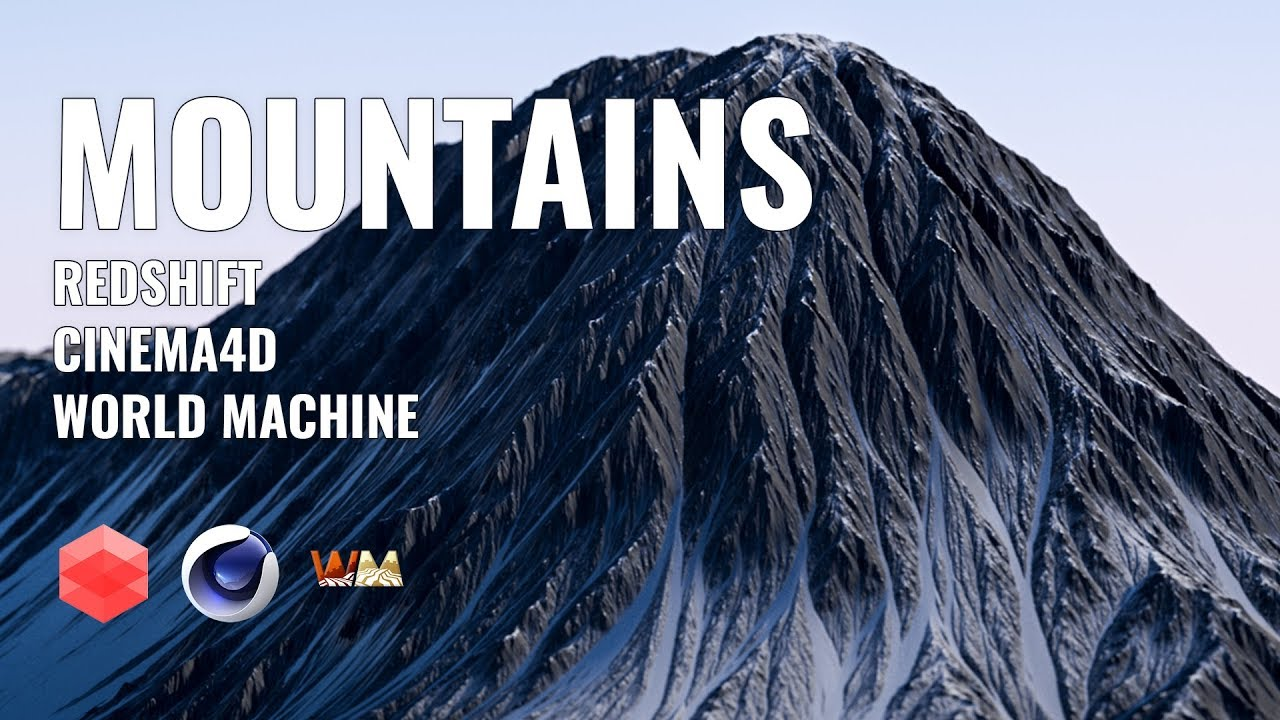 Create Mountains using World Machine & Redshift for C4D