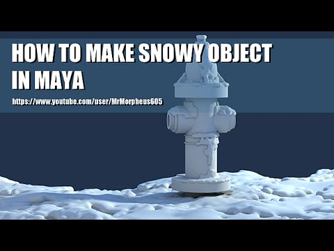 How to make Snowy Object in Maya