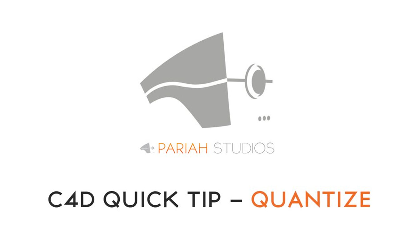 Cinema 4D Quick Tip: Quantize Function