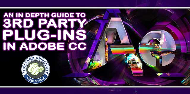 In Depth: Plug-ins Adobe After Effects CC and Premiere Pro