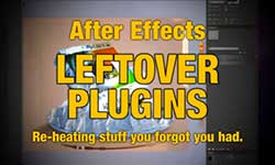 Tutorial: After Effects Leftover Plugins