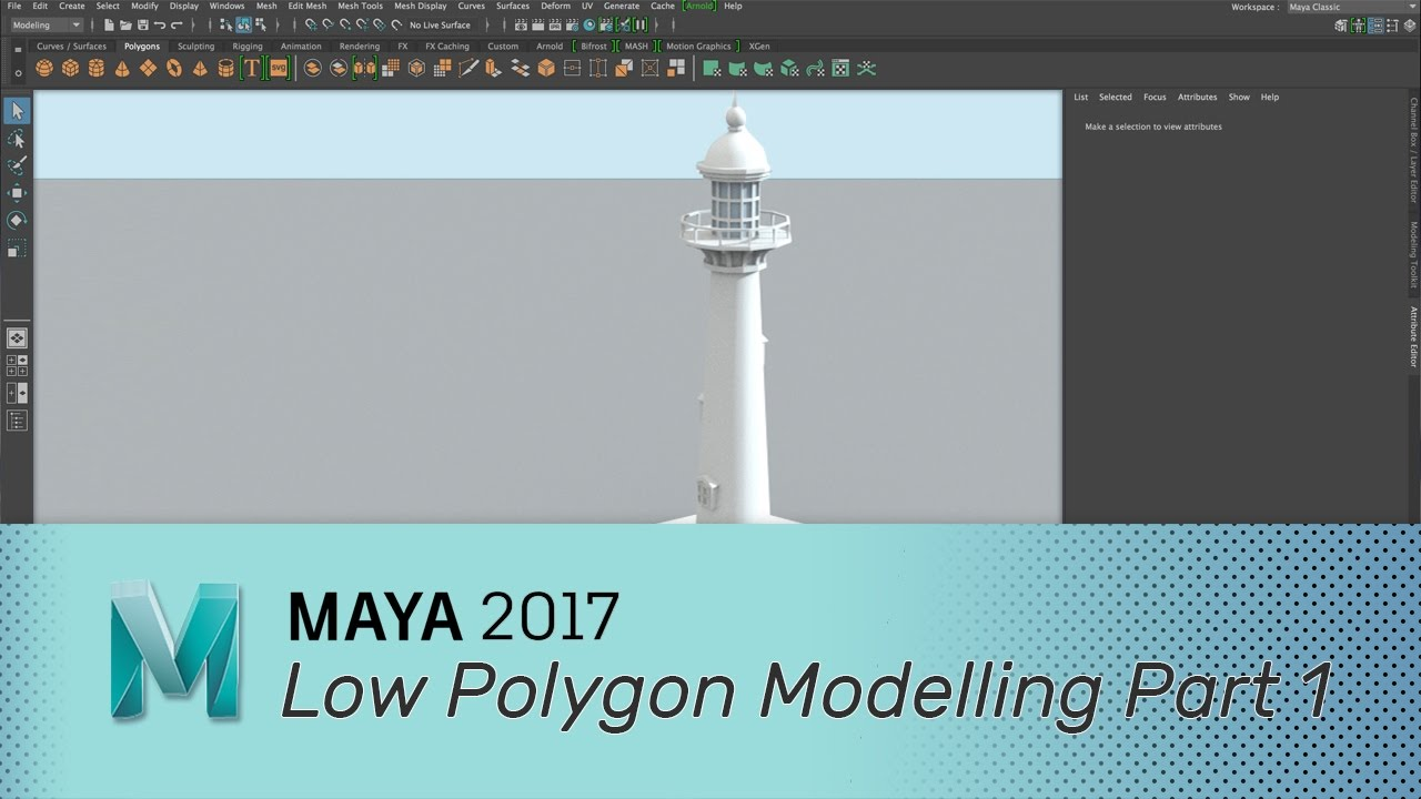 Maya 2017 - Low Polygon Modeling - Parts 1 & 2