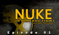 Nuke in Production Series – Part 1: Getting Started