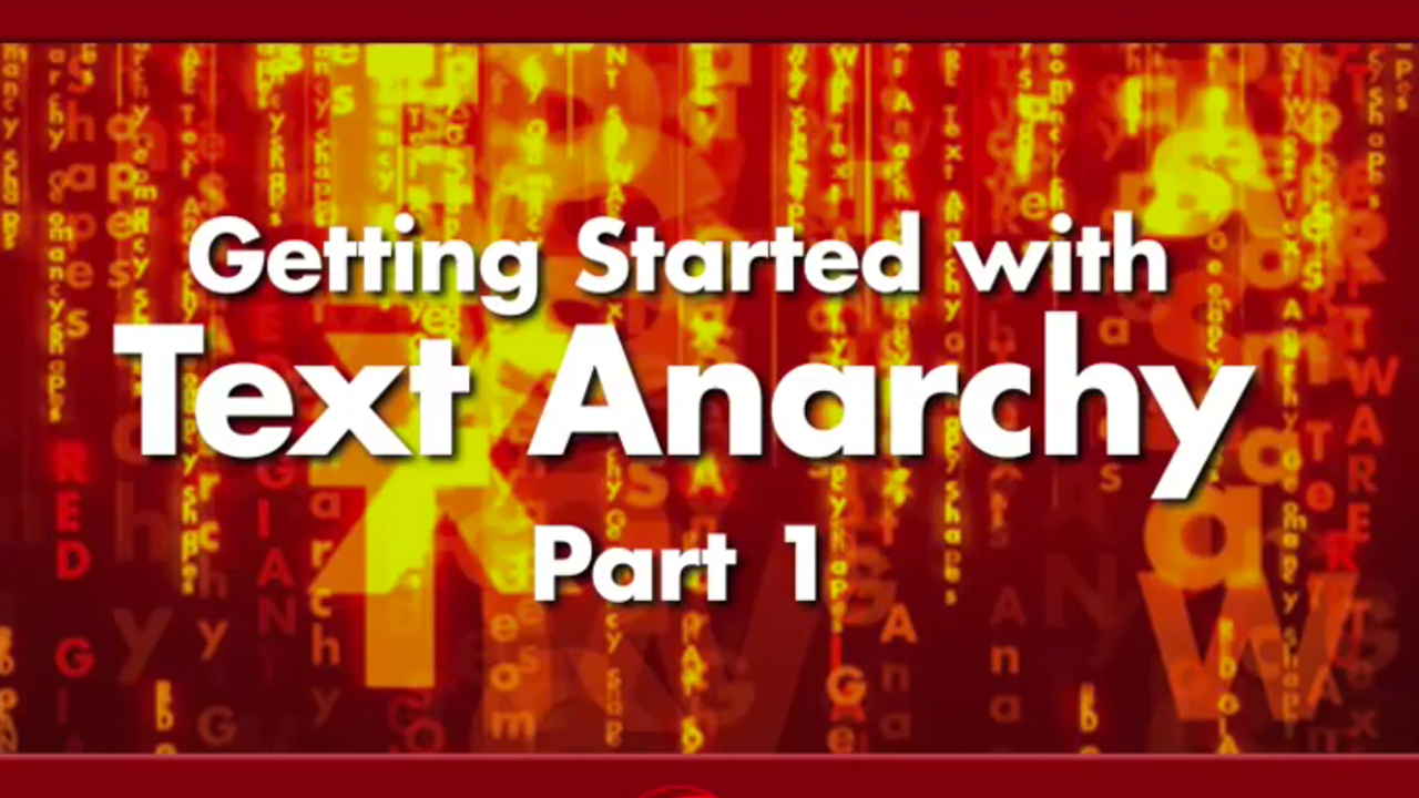 Red Giant: Getting Started with Text Anarchy parts 1 & 2