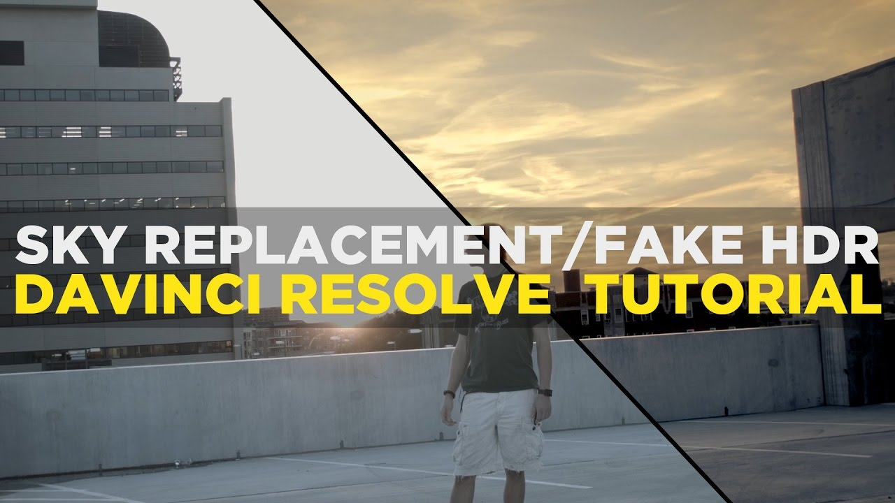 Sky Replacement/Fake HDR - Davinci Resolve Tutorial
