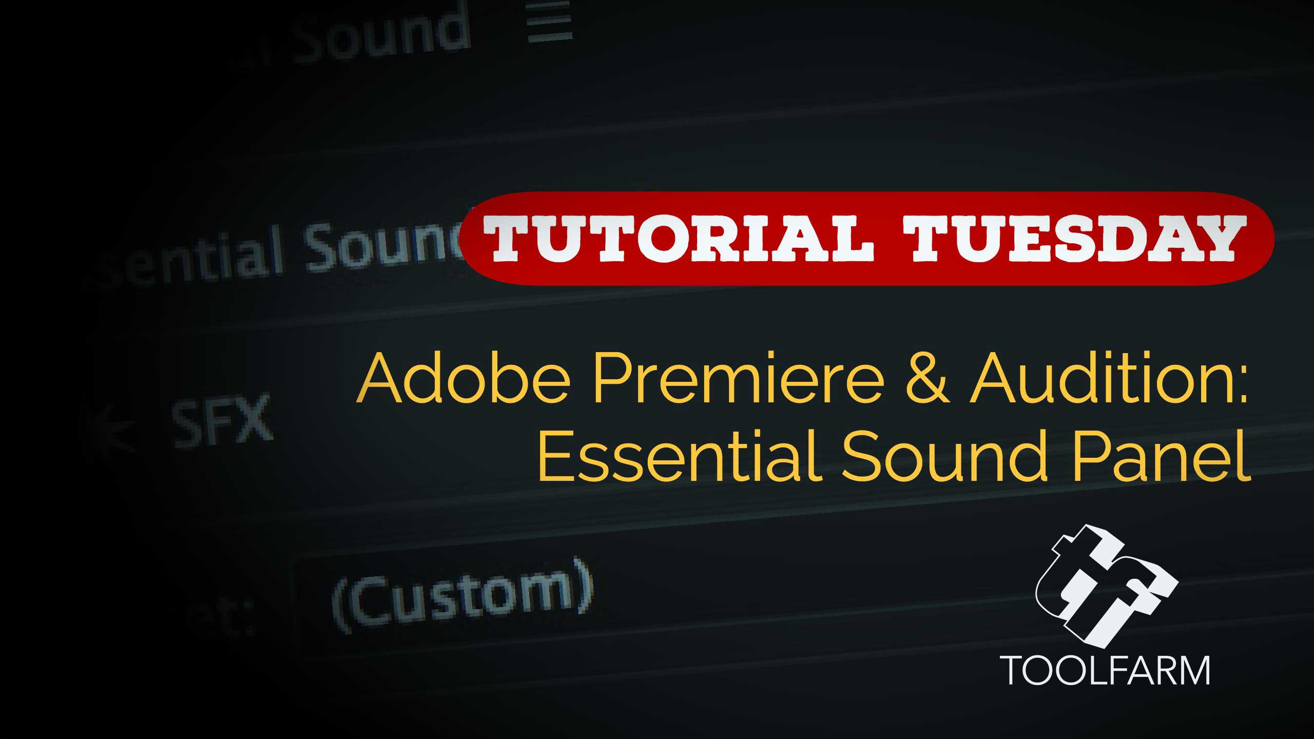 Essential Sound Panel in Adobe Audition and Premiere for Video Editors